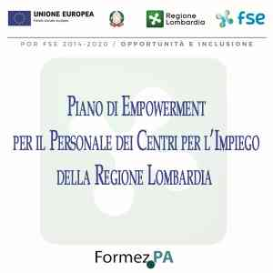 Piano di Empowerment per il Personale dei Centri per l'Impiego della Regione Lombardia